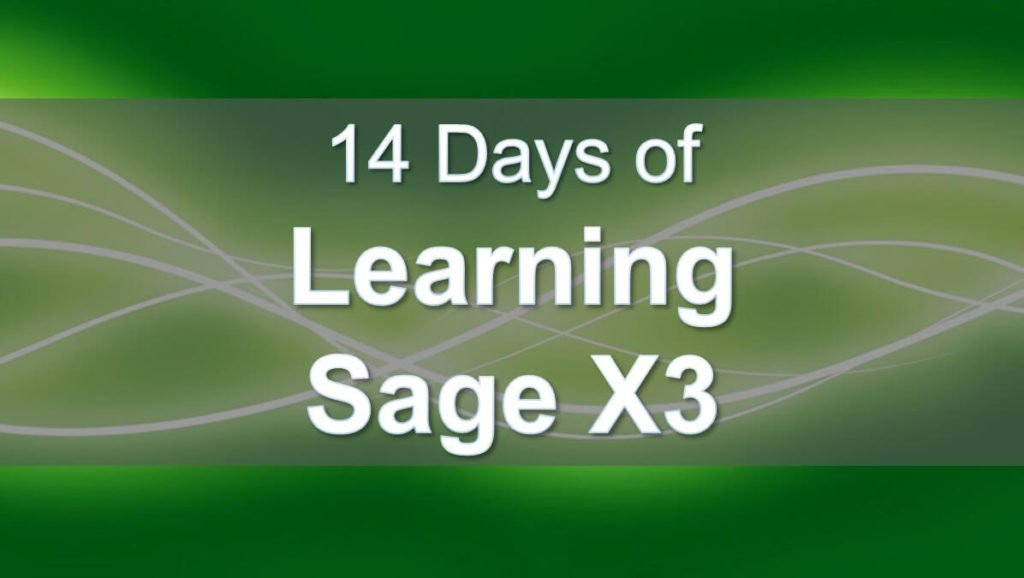 14 Days of Learning Sage X3