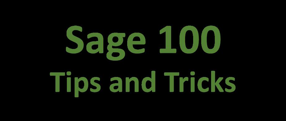 Sage 100 Tips and Tricks
