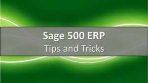 Sage 500 Tips and Tricks