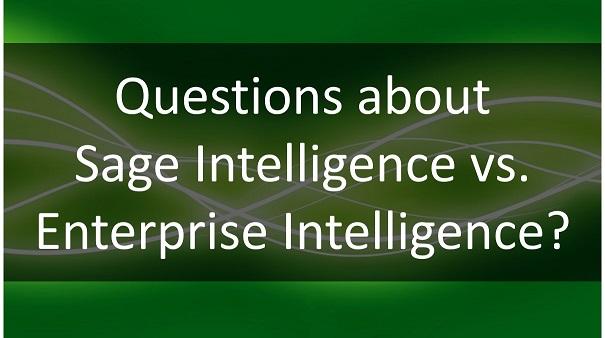 Sage Intelligence compared to Enterprise Intelligence