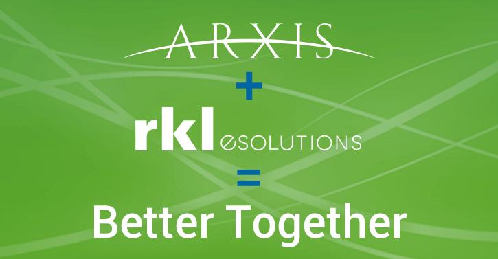 RKL Arxis Merger Better Together