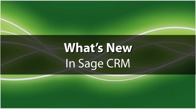 Sage CRM What's New
