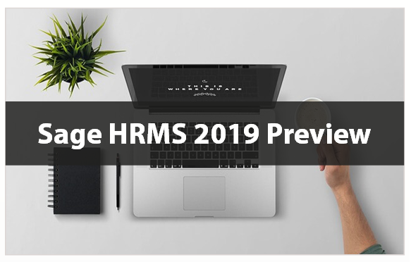 Sage HRMS 2019 Preview